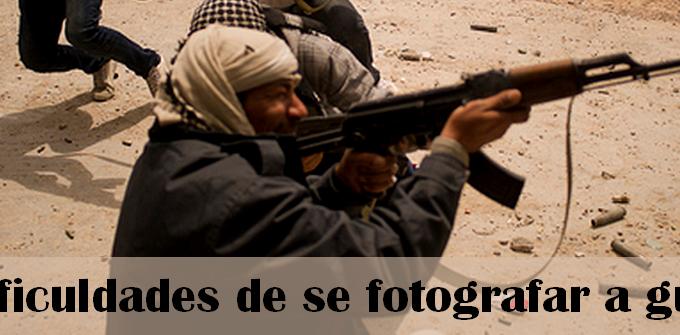Perigo E Sensacionalismo: As Dificuldades De Se Fotografar A Guerra